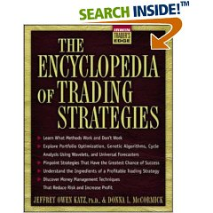 The Encyclopedia of Trading Strategies
